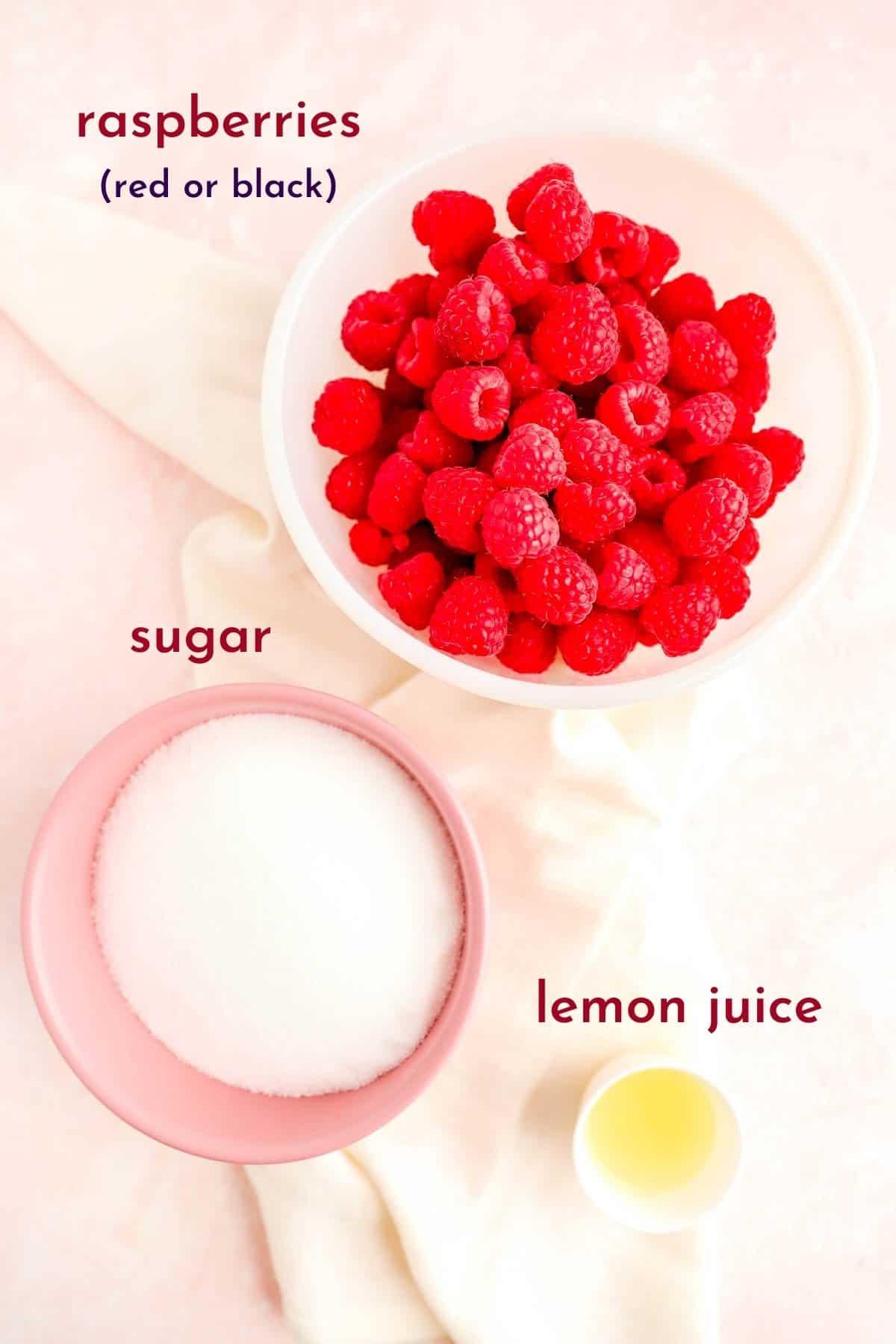 raspberries, sugar and lemon juice in separate bowls